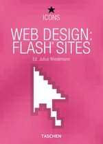 Web Design: Flash Sites (Taschen Icons - Web Design)