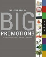 The Little Book of Big Promotions